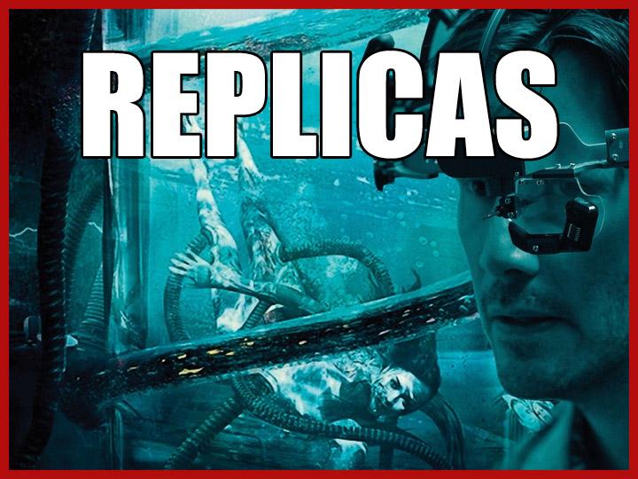 Film: Replicas (2018)